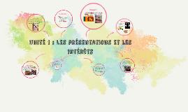 unité 1 : Les présentations et les intérêts