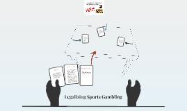 Legalizing Sports Gambling