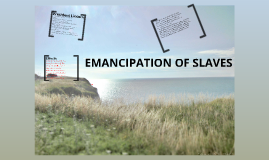 Emanicpation of Slaves
