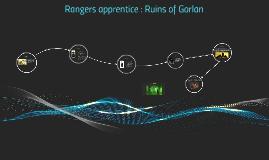 Rangers apprentice : Ruins of Gorlan