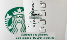 Starbucks and Alliances