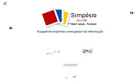 O Papel do Arquivista como Gestor da Informação - I SINGPAD - 2013