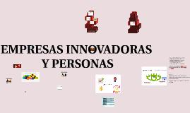 Copia de EMPRESAS INNOVADORAS Y PERSONAS