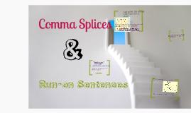 Copy of Comma Splices & Run-on Sentences