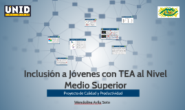 INCLUSION A JOVENES CON TEA A NIVEL MEDIO SUPERIOR