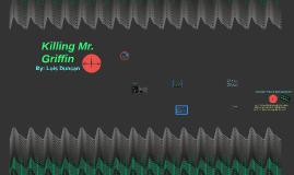 Killing Mr. Griffin Ch. 1-4