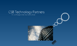 CSB Technology Partners : Core Competencies
