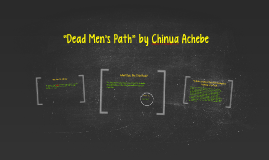 dead mans path by chinua achebe essay