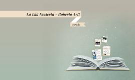La Isla Desierta - Roberto Arlt