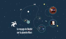 Le voyage de Béchir sur la planète Mars