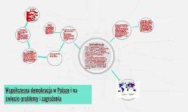 Copy of Współczesna demokracja w Polsce i na świecie-problemy i zagr