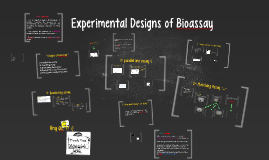 Experimental Designs of Bioassay