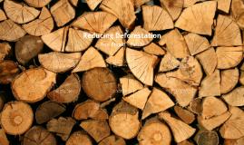Reducing Deforestation