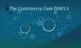 The Controversy Over DIBELS