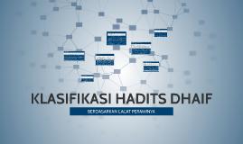 KLASIFIKASI HADITS DHAIF