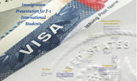 Immigration Presentation for F-1 International Students - UNDG SP15