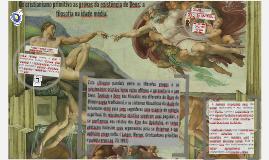 Do cristianismo primitivo as provas da existência de Deus: a filosofia na idade média.