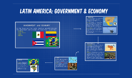 Latin America: Government & Economy