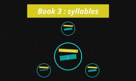 Book 3 : syllables