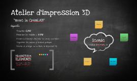 Présentation Atelier Imprimantes 3D