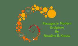 Passages in Modern Sculpture