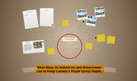 What Ways do Industries and Governments Use to Keep Canada's