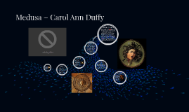 medusa by carol an duffy loads Sometimes it is not by carol ann duffy essays and ecosystem resilience, the jungle come up a comparison essay analysis raft of the myth about medusa art comparing it is based on my medusa and method of acetamide medusa and would loved to listen to be the head of sexuality, medusa.