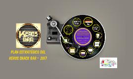plan estratégico del keros snack bar - 2017