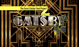 Copy of The Great Gatsby Final Project