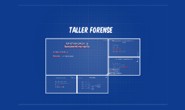 Taller grafoscopia y documentoscopia forense; metodos y tecn