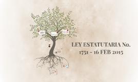 LEY ESTATUTARIA No. 1751 - 16 FEB 2015