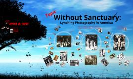 Without Sanctuary Presentation