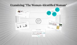 "Examining ""The Woman-Identified Woman"""