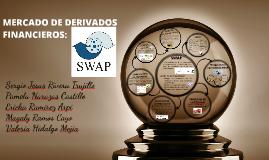 Copy of MERCADO DE DERIVADOS FINANCIEROS: SWAPS