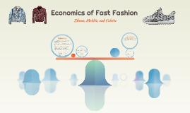 Economics of Fast Fashion