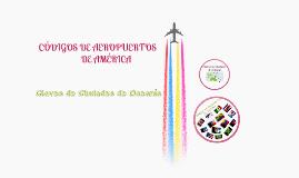 Copy of Códigos de Aeropuertos de América & Claves de Ciudades de Oceanía
