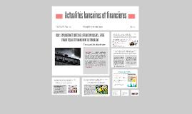 Actualités bancaires et financières