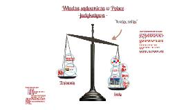 Copy of WŁADZA SĄDOWNICZA - kurs gimnazjalny