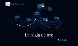 Copy of La regla de oro
