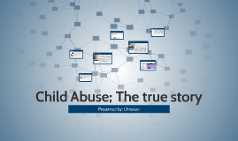 Child Abuse; The true story