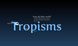 Copy of Tropism