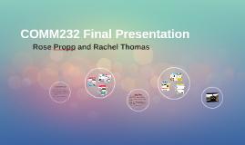 COMM232 Final Presentation