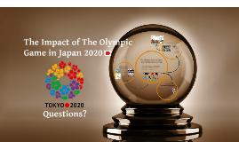 The Impact of The Olympic Game in Japan 2020