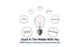 Copy of MNPS School Counselor Curriculum