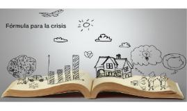 Fórmula para la crisis