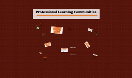 Professional Learning Communities - P.D.