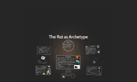 The Rat as an Archetype