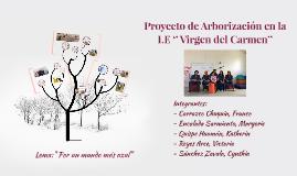Proyecto de Arborización en I.E '' Virgen del Carmen''