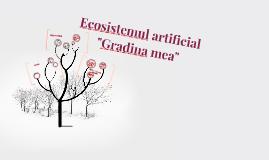 Ecosistemul artificial