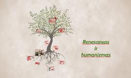 Renesansas ir humanizmas